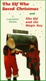The Elf Who Saved Christmas (2018)