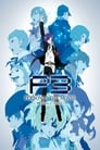 Persona 3: The Movie #4 - Winter Of Rebirth Streaming Complet VF 2016 Voir Gratuit