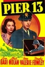 Pier 13 (1940) Movie Reviews