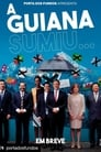 A Guiana Sumiu… (2019)