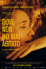 Image Dove non ho mai abitato  [STREAMING ITA HD]