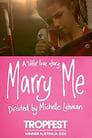 Watch Marry Me Movie Online