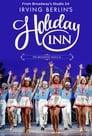 مشاهدة فيلم Holiday Inn: The New Irving Berlin Musical – Live on Broadway 2017 مترجم أون لاين بجودة عالية