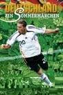 Germany: A Summer's Fairytale (2006)