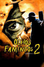 Olhos Famintos 2