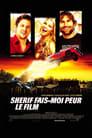 [Voir] Shérif, Fais-moi Peur 2005 Streaming Complet VF Film Gratuit Entier