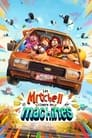 Les Mitchell Contre Les Machines ☑ Voir Film - Streaming Complet VF 2021