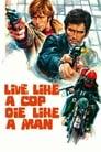 Live Like A Cop, Die Like A Man (1976) Volledige Film Kijken Online Gratis Belgie Ondertitel