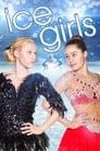 مشاهدة فيلم Ice Girls 2016 مترجم أون لاين بجودة عالية
