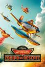 Aviones: Equipo de rescate (2014) | Planes: Fire & Rescue