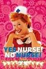 Poster for Yes Nurse! No Nurse!