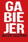 Watchmoviesfree Javier Guzman: Ga-Bie-Jer 2018 HD Full Movies