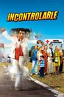 Incontrôlable (2006)