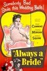 Always a Bride (1953) Movie Reviews