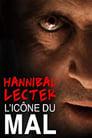 مترجم أونلاين و تحميل Hannibal Lecter, l'icône du mal par excellence 2010 مشاهدة فيلم