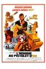 [Voir] L'Homme Au Pistolet D'or 1974 Streaming Complet VF Film Gratuit Entier