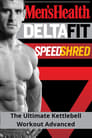 Men's Health DeltaFit Speed Shred - The Ultimate Kettlebell Workout Advanced