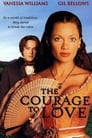 The Courage To Love Voir Film - Streaming Complet VF 2000