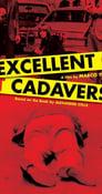 مترجم أونلاين و تحميل Excellent Cadavers 2005 مشاهدة فيلم