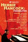 Herbie Hancock: Possibilities ☑ Voir Film - Streaming Complet VF 2006