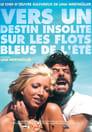 Vers Un Destin Insolite Sur Les Flots Bleus De L'été Voir Film - Streaming Complet VF 1974