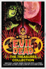 The Evil Dead: Treasures from the Cutting Room Floor