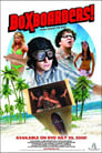 Boxboarders! (2007) Movie Reviews