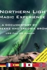 Northern Lights: A Magic Experience