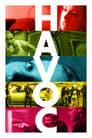 Havoc (2005) Movie Reviews