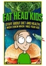Fat Head Kids (2018)