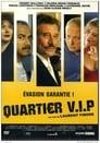 مترجم أونلاين و تحميل Quartier VIP 2005 مشاهدة فيلم