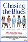 Chasing the Blues (2017)