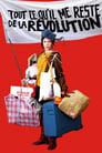 Poster for Tout ce qu'il me reste de la révolution