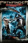 Pathfinder (2007) Movie Reviews