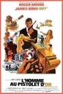 Voir ⚡ L'Homme Au Pistolet D'or Film Complet FR 1974 En VF