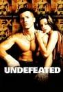 Undefeated – Der Sieger (2003)