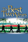 The Best Two Years ☑ Voir Film - Streaming Complet VF 2004