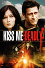 Kiss Me Deadly (2008) Hindi Dubbed