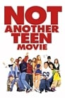 Not Another Teen Movie (2001) Movie Reviews