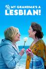 مترجم أونلاين و تحميل So My Grandma's a Lesbian! 2020 مشاهدة فيلم