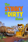Image The Stinky et Dirty Show