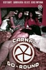 Poster for Carnal Go-Round
