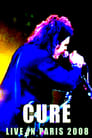 The Cure: Live In Paris 2008