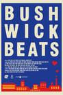 Bushwick Beats (2018)