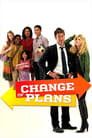 Change of Plans (2011) (TV) Movie Reviews