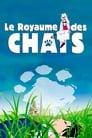 [Voir] Le Royaume Des Chats 2002 Streaming Complet VF Film Gratuit Entier