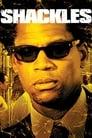 Shackles (2005) (V) Movie Reviews