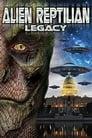 Alien Reptilian Legacy 2015