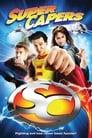 Super Capers (2009)