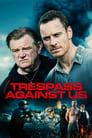 Trespass Against Us (2016) Movie Reviews